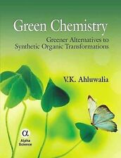 NEW Green Chemistry: Greener Alternatives to Synthetic Organic Transformations