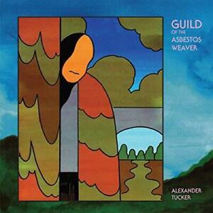 Alexander Tucker - The Guild Of The Asbestos Weaver (NEW CD)