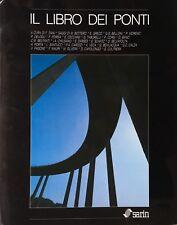 AA. VV. Il libro dei ponti. Fotografie di Raimondo Santucci. Sarin 1988