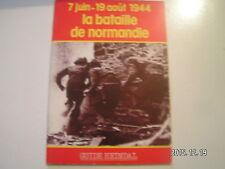 *** Guide Heimdal 7 juin - 19 août 1944 la bataille de Normandie