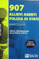 907 ALLIEVI AGENTI POLIZIA DI STATO ESERCIZIARIO ALPHA TEST