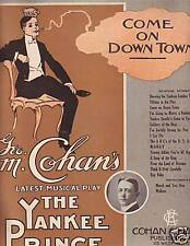 Come on Downtown-George M. Cohan-The Yankee Prince