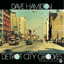 "DAVE HAMILTON  ""DETROIT CITY GROOVES Featuring SOUL SUITE""  16 TRACKS  CD"