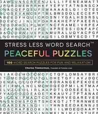 Stress Less Word Search - Peaceful Puzzles : 100+ Word Search Puzzles for Fun...