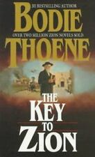 Zion Chronicles: The Key to Zion, Book 5, by Bodie Thoene and Brock Thoene...
