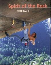 Spirit of the Rock by Ron Kauk - A rock climbing picture book