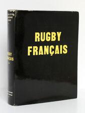 Le rugby français, G. GAUTHEY, E. SEIDLER. Édité et diffusé par l'auteur, 1962