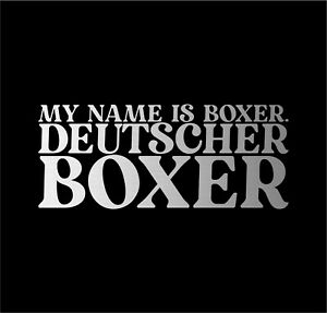 Deutscher Boxer Dog Name Auto Aufkleber Hundeaufkleber Folie German Hund Hunde