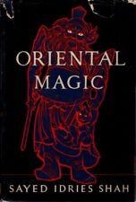 Idries Shah / ORIENTAL MAGIC 1957 First US edition