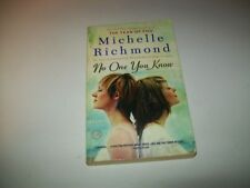 No One You Know by Michelle Richmond (2009, Paperback)