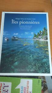 Iles pionnières - Philippe Vallette & Christine Causse - Actes Sud