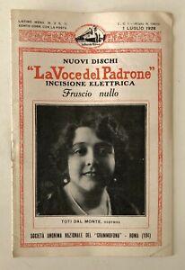LISTINO MENSILE NOVITA' LA VOCE DEL PADRONE N. 2 1 LUGLIO 1928 TOTI DAL MONTE