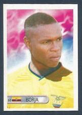 MUNDOCROM WORLD CUP 2006- #068-ECUADOR-FELIX BORJA