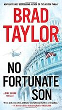 No Fortunate Son (A Pike Logan Thriller) by Brad Taylor