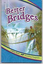 A Beka, Third Grade Reader, 3e, Better Bridge, Fourth Edition