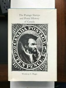 The Postage Stamps and Postal History of Canada Winthrop S Boggs Quarterman 1974