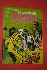 MAGNUS & BUNKER-DOSSIER KRIMINAL ORIGINALE N° 4 DEL 1977 CARNET DA BALLO
