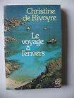 LE VOYAGE A L'ENVERS - CHRISTINE DE RIVOYRE