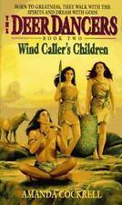 Wind Caller's Children (Deer Dancers, Bk 2) by Cockrell, Amanda, Good Book