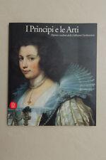I PRINCIPI E LE ARTI - Skira - 2006