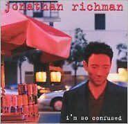 I'M So Confused - Richman, Jonath - CD New Sealed