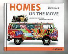 Homes on the Move Mobile Architecture Donato Nappo Vairelli Modular Prefab RVs!!
