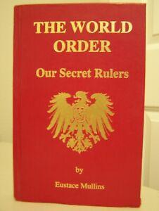 EUSTACE MULLINS THE WORLD ORDER OUR SECRET RULERS RARE HARDCOVER EZRA POUND INST