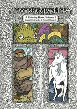 Adult Fantasy Coloring Book ~ Unique Art With Stories ~ Monstroglyphics: Vol 2