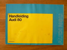 AUDI 80 HANDLEIDING OWNER'S MANUAL INSTRUCTION BOOK 1974 CAR AUTO