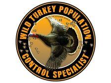 Wild Turkey Population Control Specialist (Bumper Sticker)