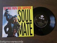 """WEE PAPA GIRL RAPPERS Soulmate UK 7"""" 1988 NM/NM Jive Hip Hop Vinyl 45 Single"""