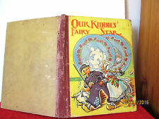vintage book OUR KIDDIES' FAIRY STAR hardcover1930s Arthur Mansbridge, G Ashdown