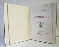 Eugène Fromentin. Dominique. 1/4000 sur velin du Marais.