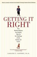Getting It Right: How Working Mothers Successfully Take Up the Challenge of Life