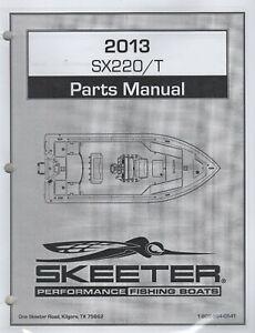 2013 SKEETER PERFORMANCE FISHING BOATS SX220/T PARTS MANUAL  (782)