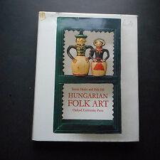 Hungarian Folk Art Tamas Hofer Edit Fel 1979 h/c 17th century to present