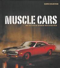 Holmstrom: Muscle Cars, die fettesten Karren der 60er Bildband/Typen-Handbuch