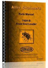 Allis Chalmers 745B Front End Loader Parts Manual