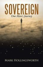 Sovereign : One Man's Journey by Mark Hollingsworth (2016)
