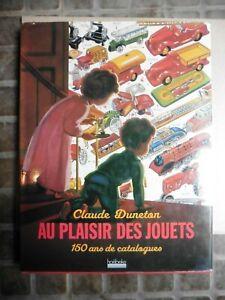 Au Plaisir des Jouets. 150 Ans de Catalogues 2005