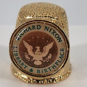 Richard Nixon Library & Birthplace Gold Tone Souvenir Metal Thimble - by Fort