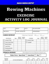Rowing Machines Exercise Activity Log Journal by Mega Depot (2017, Paperback)