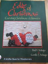 EDGE OF CHRISTMAS WOODCARVING BOOK FOR CARVING CHRISTMAS WHIMSIES BOLINGER