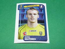 N°356 MATHIEU FC SOCHAUX MONTBELIARD FCSM PANINI FOOT 2005 FOOTBALL 2004-2005