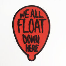 We All Float Down Here Patch by Bloodbath Products  Pennywise IT Stephen King 13