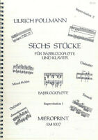 """Ulrich Pollmann ~ """" Sechs Stücke """" Für Baßblockflöte und Klavier"""