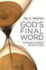 EX-LIBRARY God's Final Word - Revelation Stedman, Ray C 0929239520