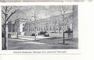 The D.A.R. Headquarters ' New Look'     Washington D C   Postcard 297
