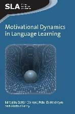 Motivational Dynamics in Language Learning (Second Language Acquisition), New, Z