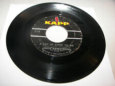 Louis Armstrong Hello, Dolly! / A Lot Of Livin' To Do 45 VG+ Kapp K-573